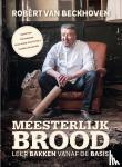 Beckhoven, Robèrt van, Bitter, Ria - Meesterlijk brood