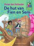 Hollander, Vivian den - De hut van Fien en Sem