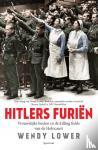 Lower, Wendy - Hitlers furiën