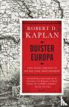 Kaplan, Robert - Duister Europa