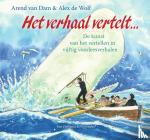 Dam, Arend van - Het verhaal vertelt…