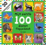 Priddy, Roger, Friggens, Nicola, Munday, Natalie, Oliver, Amy - Mijn eerste 100 dieren flapjesboek
