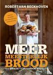 Beckhoven, Robèrt van, Bitter, Ria - Meer meesterlijk brood