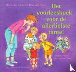 Busser, Marianne, Schröder, Ron - Het voorleesboek voor de allerliefste tante!