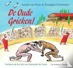 Dam, Arend van - De oude Grieken!