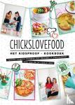 Gruppen, Elise, Bruijn, Nina de - Chickslovefood Het kidsproof-kookboek