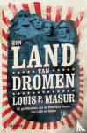 Masur, Louis P. - Een land van dromen