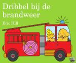 Hill, Eric - Dribbel bij de brandweer