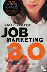 Vincent, Aaltje - Jobmarketing 3.0