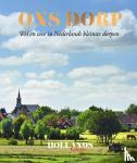 Redactie Hollands Glorie - Ons Dorp