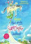 Schotveld, Janneke - Het nieuwe grote Superjuffie doeboek