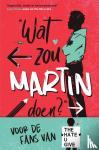 Stone, Nic - Wat zou Martin doen?
