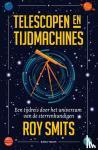 Smits, Roy - Telescopen en tijdmachines
