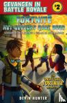 Hunter, Devin - Fortnite- Het gevecht gaat door
