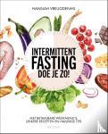 Vreugdenhil, Hannah - Intermittent fasting - doe je zo
