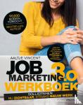 Vincent, Aaltje - Jobmarketing 3.0: