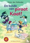 Hollander, Vivian den - De bende van piraat Kaat!