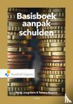 Jungmann, Nadja, Madern, Tamara - Basisboek aanpak schulden