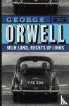 Orwell, George - Mijn land, rechts of links
