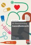- Sdu Wettenverzameling Gezondheidsrecht. Editie 2020-2021