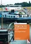 Bergsma, Harm - Wetgeving voor de binnenvaart Deel I. Vaarreglementen. Jaarboek 2021