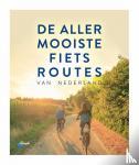 ANWB - De allermooiste fietsroutes van Nederland