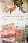 Archem, Johanne A. van - Van alle tijden