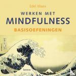 Maex, E. - Werken met mindfulness Basisoefeningen + CD