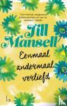 Mansell, Jill - Eenmaal andermaal verliefd