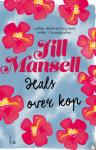 Mansell, Jill - Hals over kop