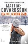 Edvardsson, Mattias - Een heel gewoon gezin
