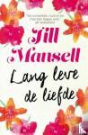 Mansell, Jill - Lang leve de liefde