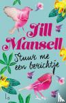 Mansell, Jill - Stuur me een berichtje
