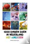 Spek, Jeroen van der - 1000 dingen doen in Nederland met kinderen
