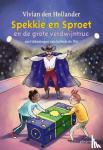 Hollander, Vivian den - Spekkie en Sproet en de grote verdwijntruc