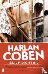 Coben, Harlan - Blijf dichtbij