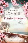 Bomann, Corina - Winterbloesem
