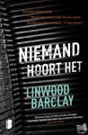 Barclay, Linwood - Niemand hoort het