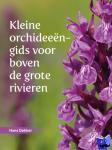 Dekker, Hans - Kleine orchideeëngids voor boven de grote rivieren