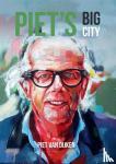 Dijken, Piet van - Piet's Big City