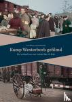Broersma, Koert, Rossing, Gerard - Kamp Westerbork gefilmd