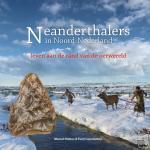 Niekus, Marcel, Ginkel, Evert van - Neanderthalers in Noord-Nederland