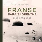 Jong, H.J. de - Franse para's in Drenthe