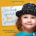 Selles-ten Brinke, Nieske - Wie heeft eigenlijk God gemaakt?