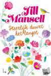 Mansell, Jill - Heerlijk duurt het langst
