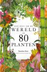 Drori, Jonathan - Een reis om de wereld in 80 planten