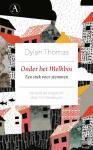 Thomas, Dylan - Onder het Melkbos