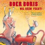 Lieshout, Ted van - Boer Boris : Boer Boris wil geen feest!