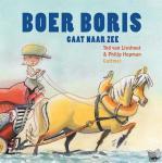Lieshout, Ted van - Boer Boris : Boer Boris gaat naar zee