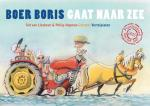 Lieshout, Ted van - Boer Boris : Boer Boris gaat naar zee vertelplaten
